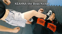 KEAHNA the Boss Kicker