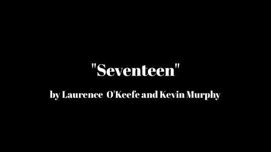 """""""Seventeen"""""""