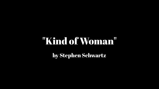 """Kind of Woman"""