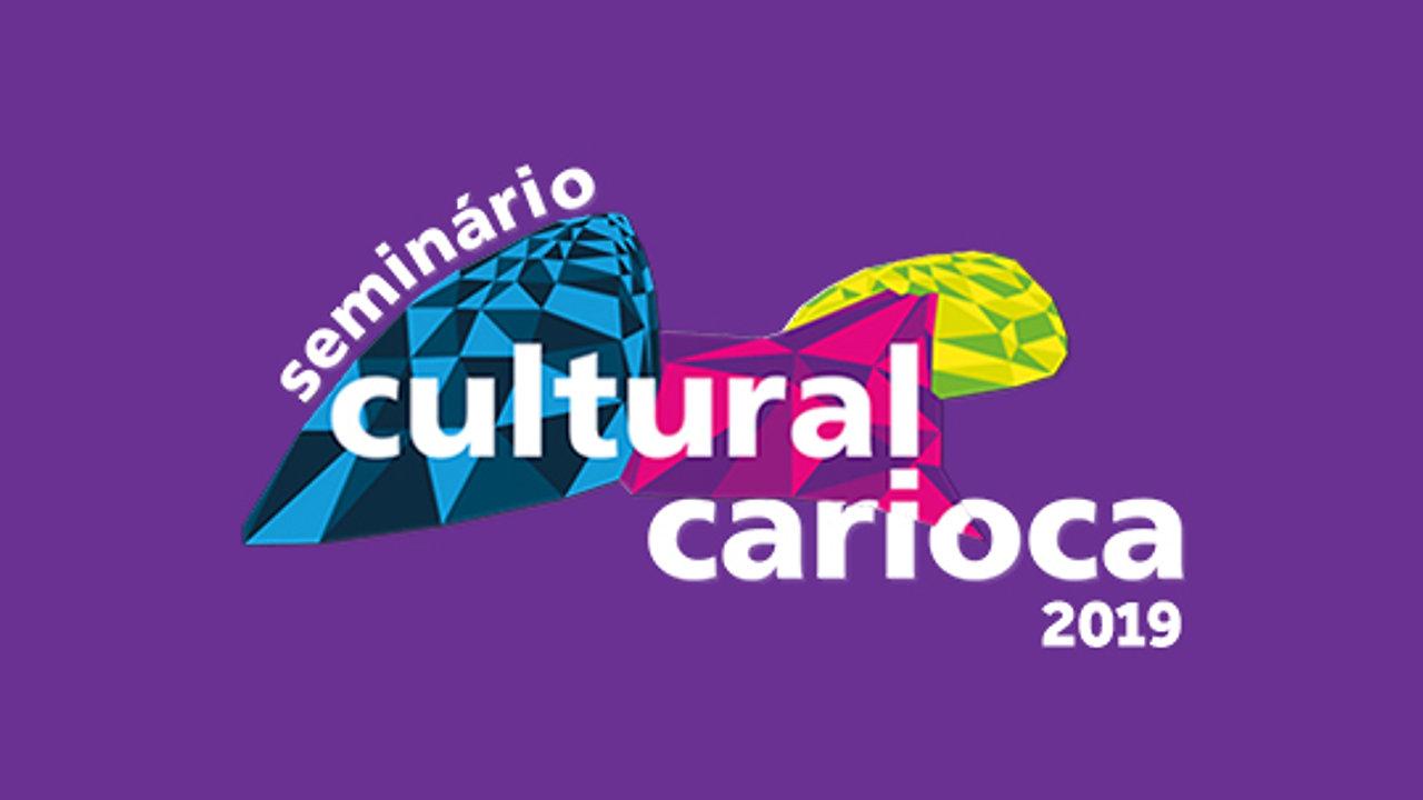 Seminário Cultural Carioca 2019