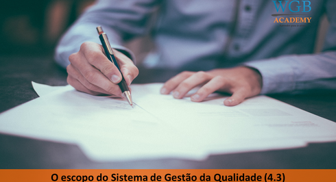 Aula 5 ISO 9001 | Escopo do SGQ