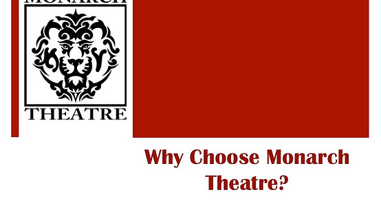 Monarch Theatre Promo
