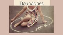 The ABC's of How To Create Boundaries B