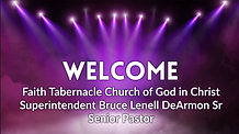 Faith Tabernacle Church of God in Christ on Facebook Watch