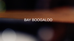 Bay Boogaloo Promo Video