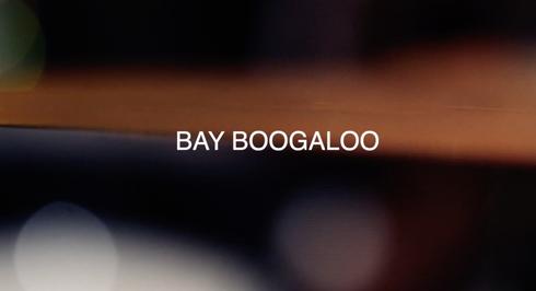 Bay Boogaloo Promo Video