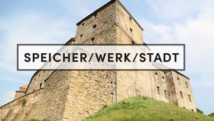 SPEICHER/WERK/STADT