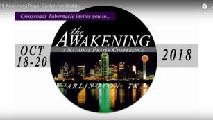 2018 Awakening Prayer Conference Update