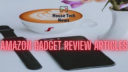 Amazon Gadget Review Articles