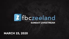 Sunday Livestream 3/15/2020
