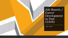 Job Search / Career Development in Post COVID