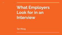 What Employers Look for in an Interview
