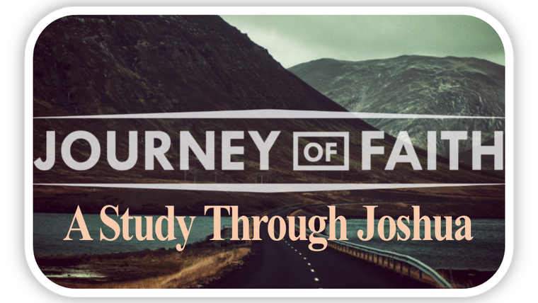 Joshua - A Journey of Faith