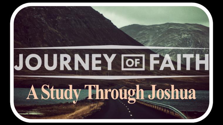 Joshua - A Journey of Faith