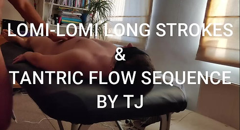 Lomi Long Strokes with Erotic Energy