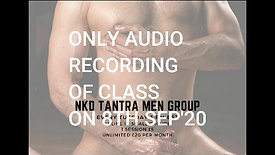 NKD TANTRA (EROTIC) MAN. TUE 8TH SEP'20
