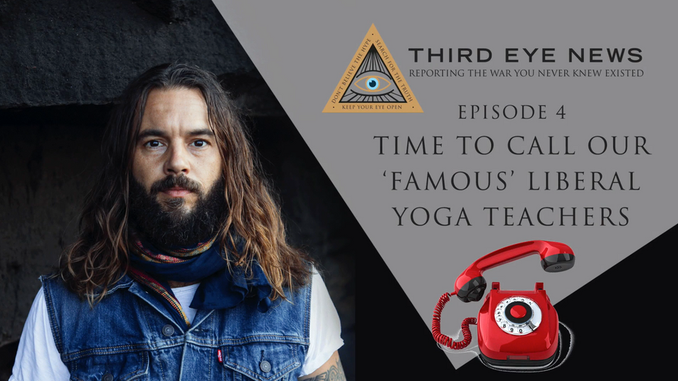 EPISODE 4: TIME TO CALL OUR 'FAMOUS' LIBERAL YOGA TEACHERS