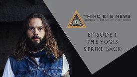 EPISODE 1: THE YOGIS STRIKE BACK