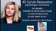 IDFM98 - 07-12-2020 - Sylvie Dezeustre_La mort est dans la vie