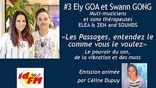 IDFM98 - 04-01-2021 Eli Goa et Swan Gong_Le pouvoir du son