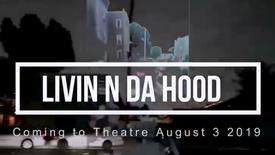 Livin N Da Hood