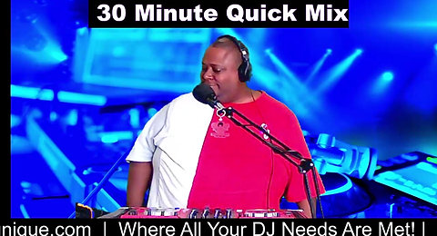 30 Minute Quick Mix with DJ E-Unique 🎶✨🎤🎧