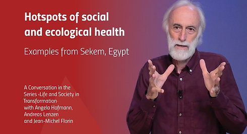 Hotspots of social and ecological health - Examples from Sekem