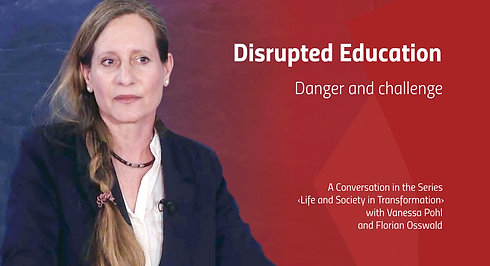 Disrupted Education - Danger and challenge