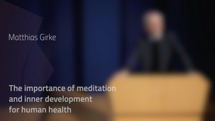The importance of meditation and inner development for human health