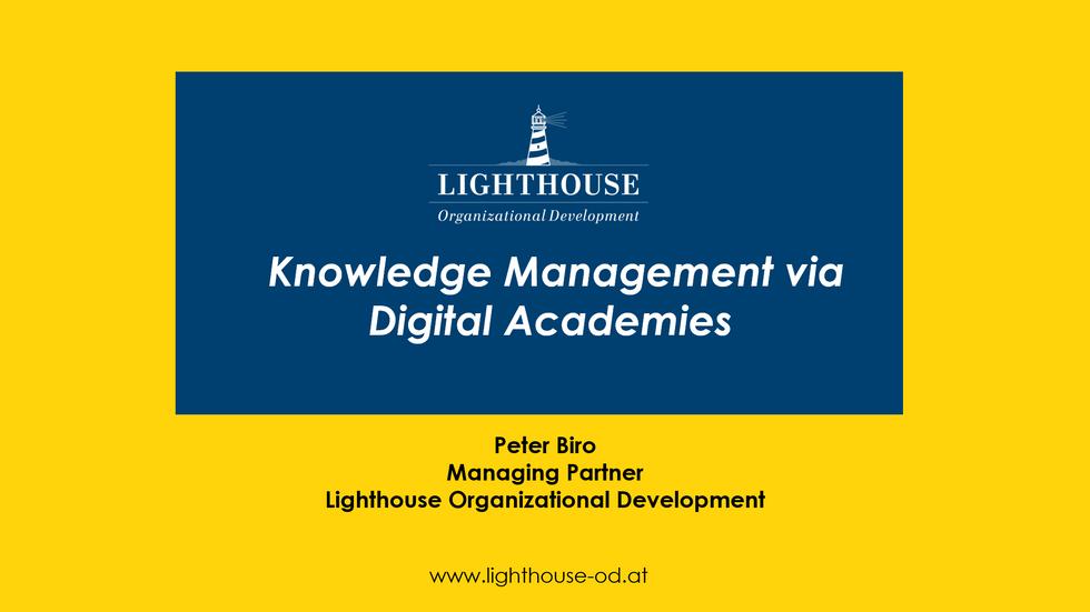Corporate Knowledge Management via Digital Academies
