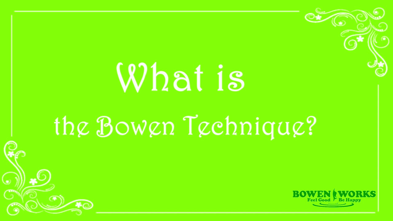 What is the Bowen Technique