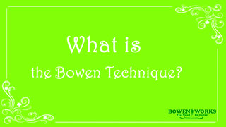 What is the Bowen Technique