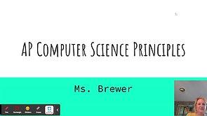 Ms. Lydia Brewer- AP Computer Science Principles