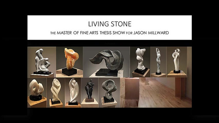 Living Stone - MFA Thesis Exhibit