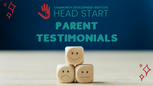 CDI Head Start Parent Testimonials