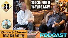 25 Come Follow Me 2021 - Kay Godfrey Interviews Wayne May about his Conversion