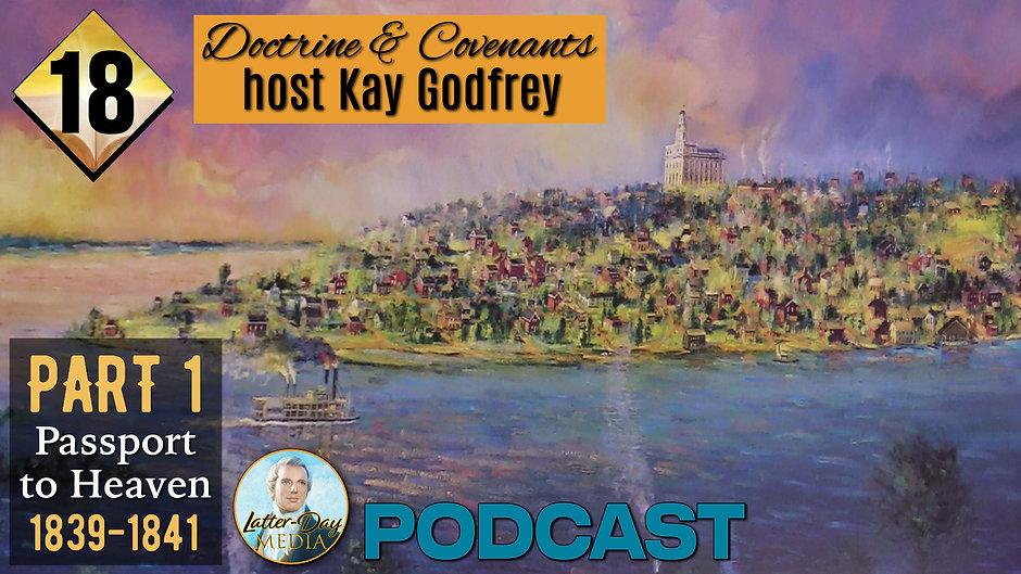 18 Come Follow Me 2021 - Kay Godfrey (The Passport to Heaven 1839-1841).m4v
