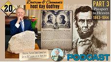 20 Part 3 - Come Follow Me 2021 - Kay Godfrey (The Passport to Heaven 1843-1844)