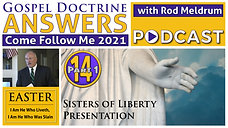 14.1 Come Follow Me (EASTER) Gospel Doctrine Answers - Rod Meldrum
