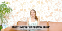 Glow Breathwork For Restful Sleep I 'Heartbeat Breathing'