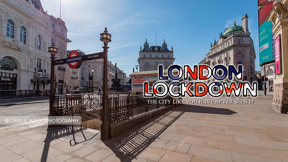 London Lockdown |  Exclusive Photo-reportage