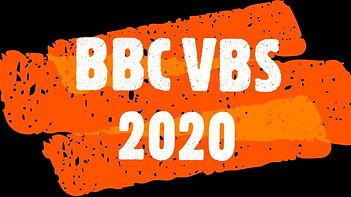 BBC VBS 2020 Recap