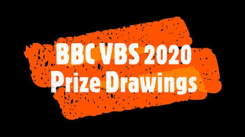 BBC VBS 2020 Prize Drawings