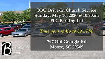 BBC Drive-In Church Service - 5/10/2020