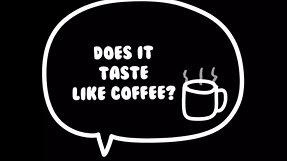 Does it Taste Like Coffee: Episode 9