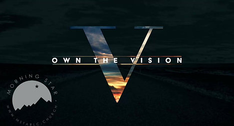 Own the Vision Week 4