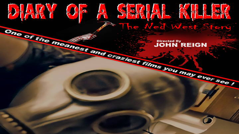 Ned...Diary Of A Serial Killer