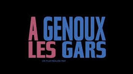À GENOUX LES GARS Bande Annonce (Comédie, 2018)