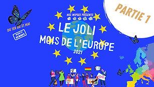 Débat du MOIS DE L'EUROPE (1/5) - L'UNION EUROPÉENNE a-t-elle toujours une pertinence AUJOURD'HUI ?