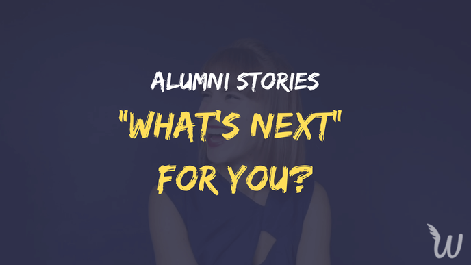 What's next for you? Alumni stories